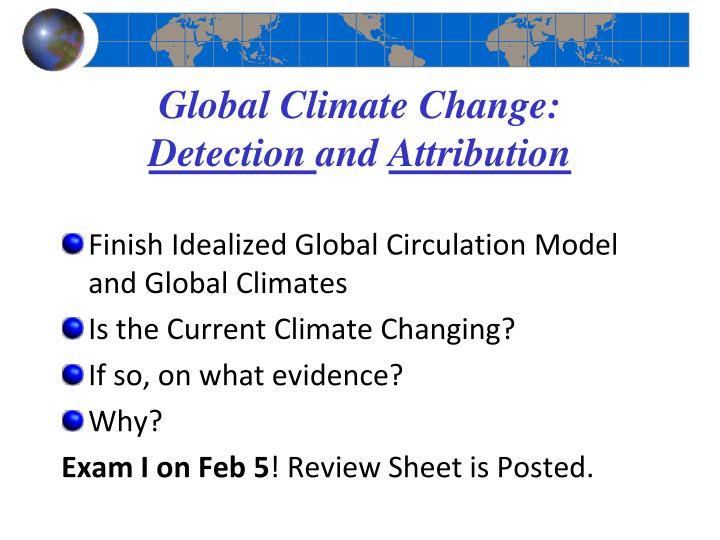 Global climate change detection and attribution