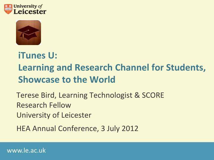 itunes u learning and research channel for students showcase to the world