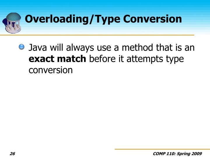 Overloading/Type Conversion