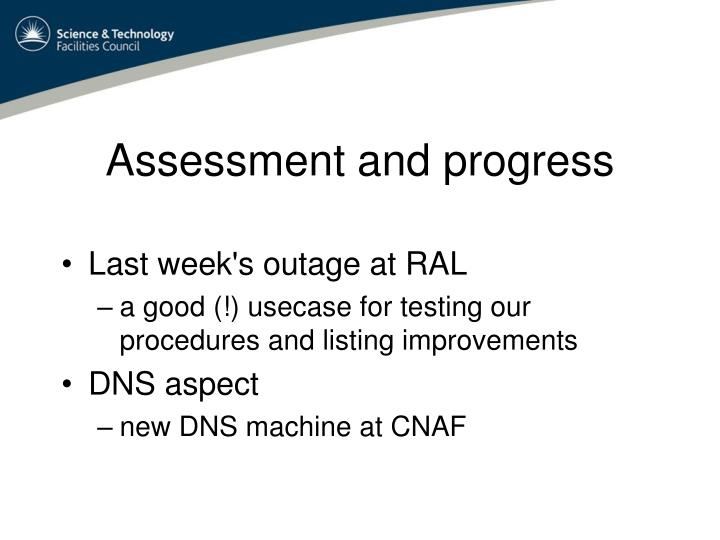 Assessment and progress