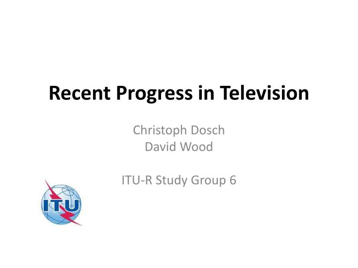 recent progress in television n.