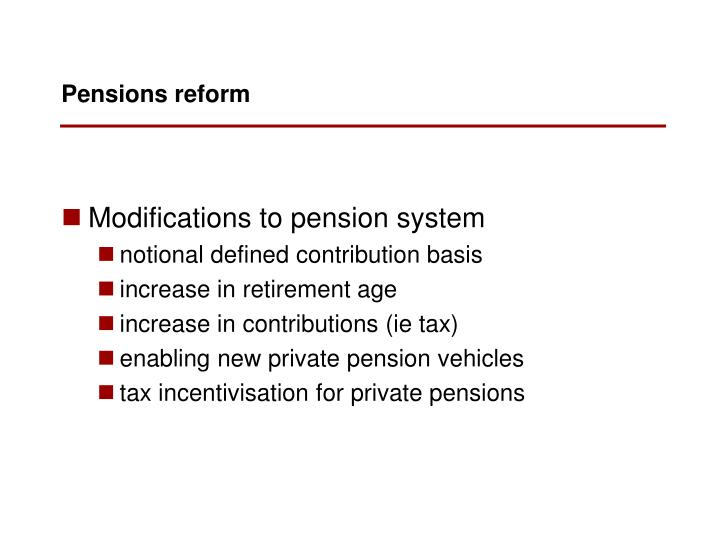 Modifications to pension system