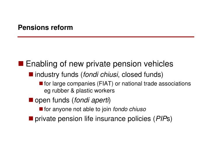Enabling of new private pension vehicles