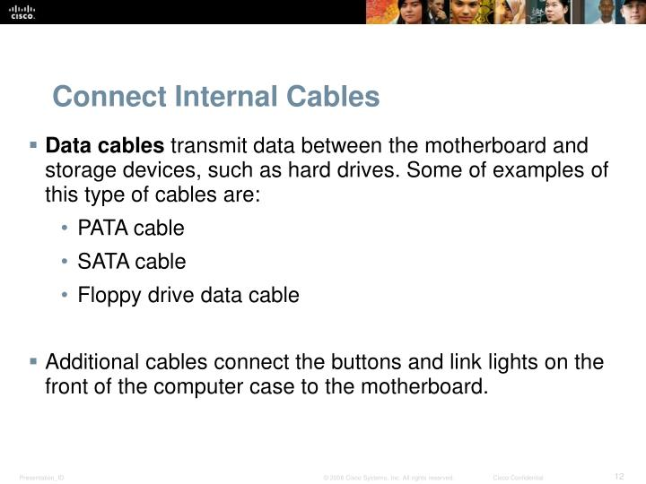 Connect Internal Cables