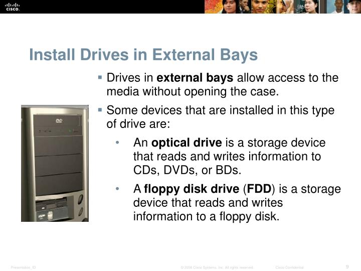 Install Drives in External Bays