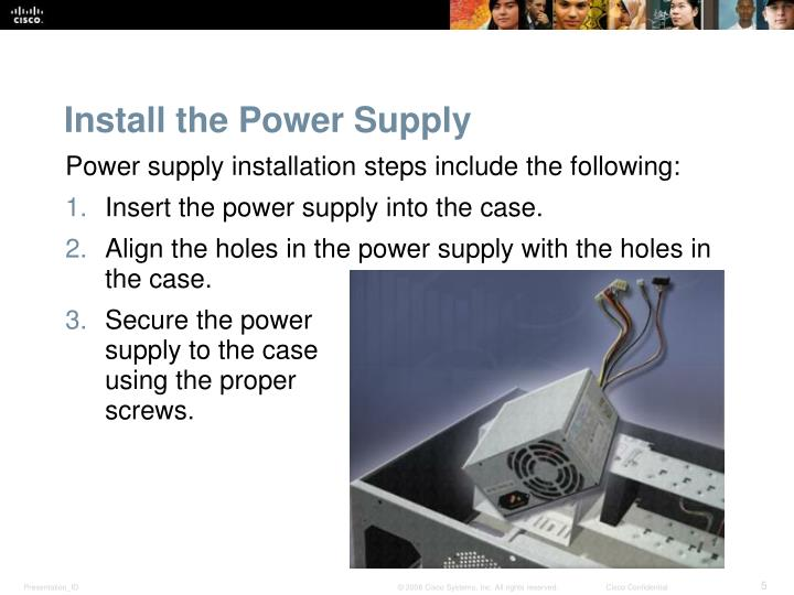 Install the Power Supply