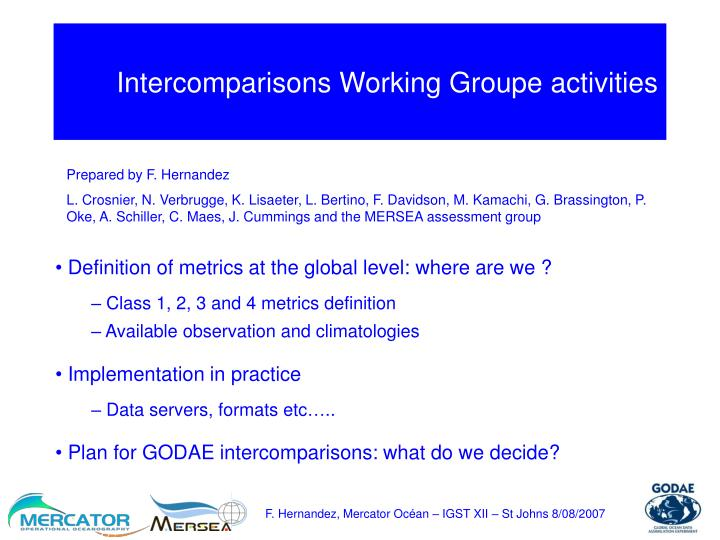intercomparisons working groupe activities