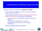 intercomparisons working groupe activities1
