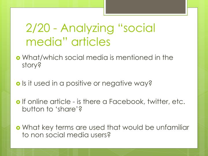 "2/20 - Analyzing ""social media"" articles"
