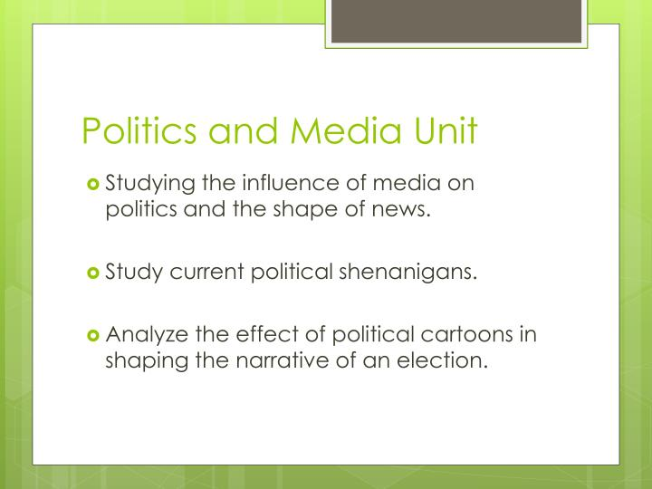 Politics and Media Unit