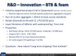 r d innovation btb foam1