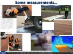 some measurements
