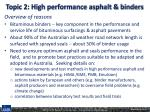 topic 2 high performance asphalt binders