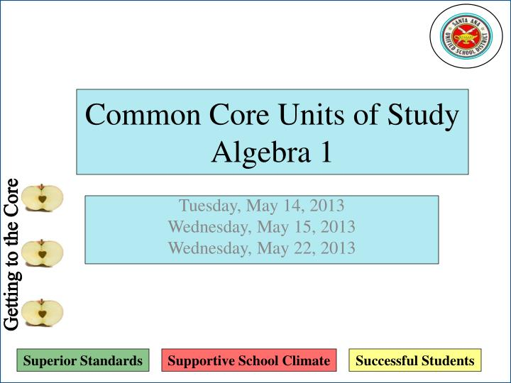 common core units of study algebra 1 n.