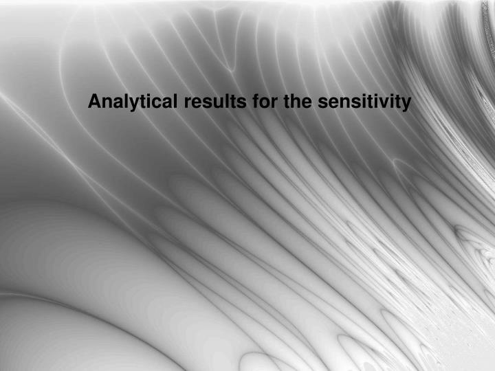 Analytical results for the sensitivity