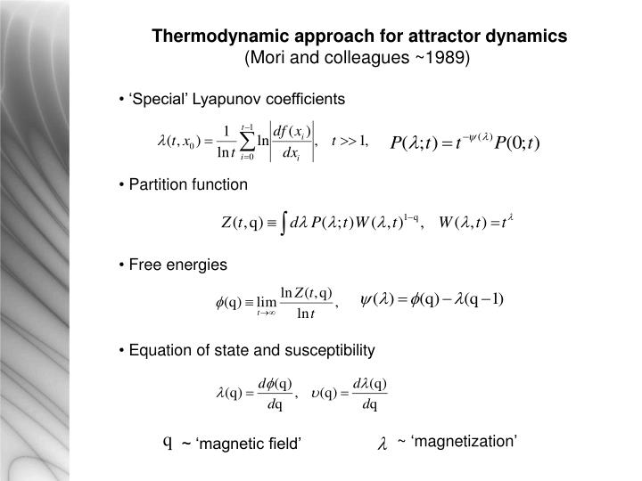 Thermodynamic approach for attractor dynamics
