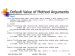 default value of method arguments