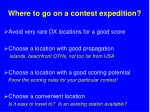 where to go on a contest expedition