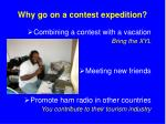 why go on a contest expedition1
