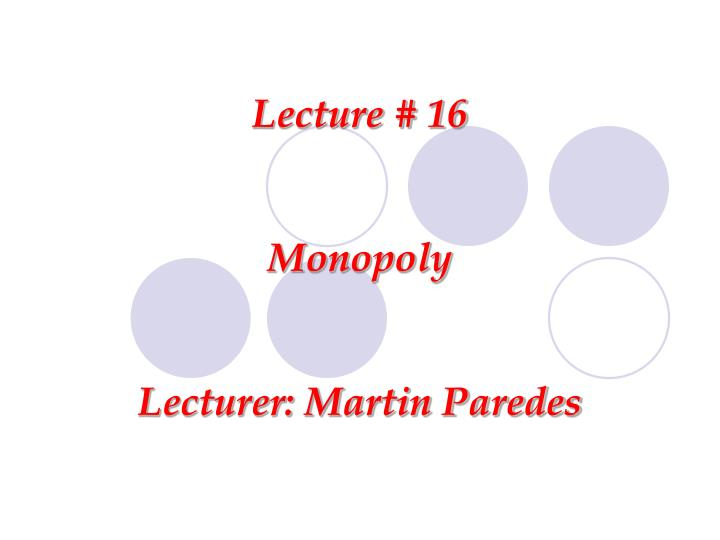Lecture # 16