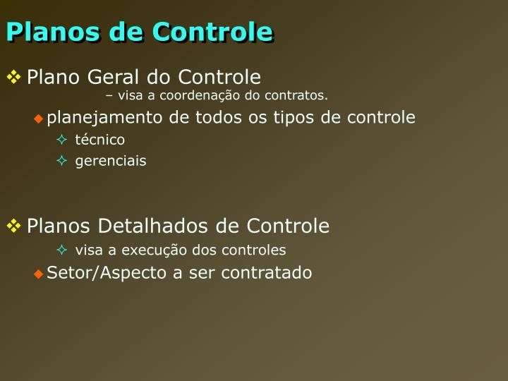 Planos de Controle