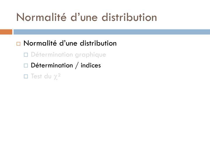 Normalité d'une distribution
