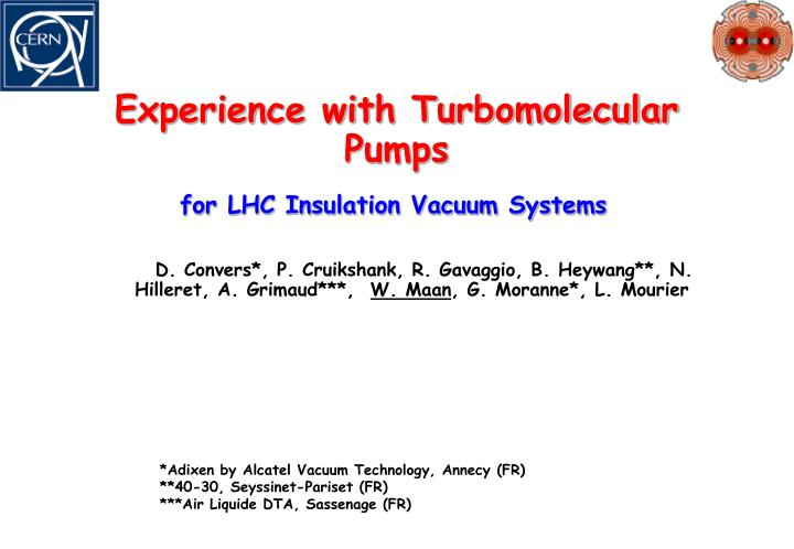 Experience with turbomolecular pumps