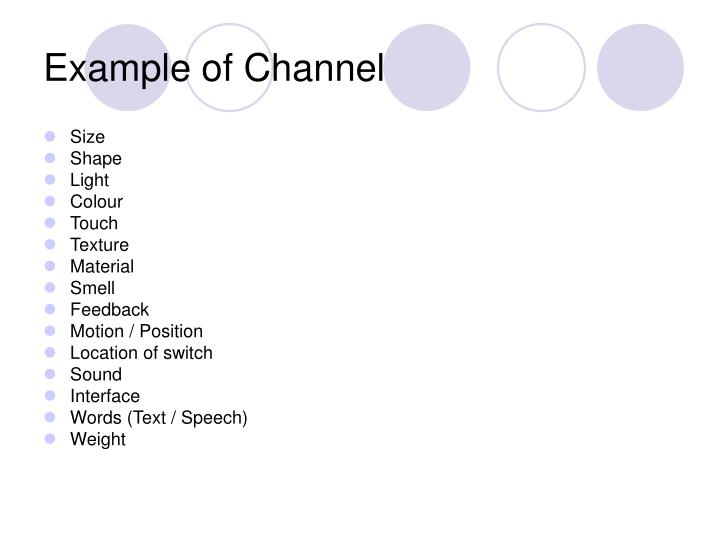Example of Channel