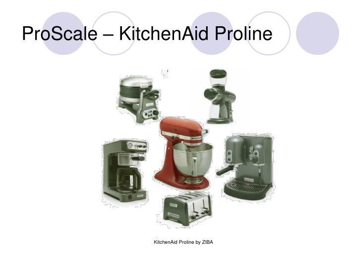ProScale – KitchenAid Proline