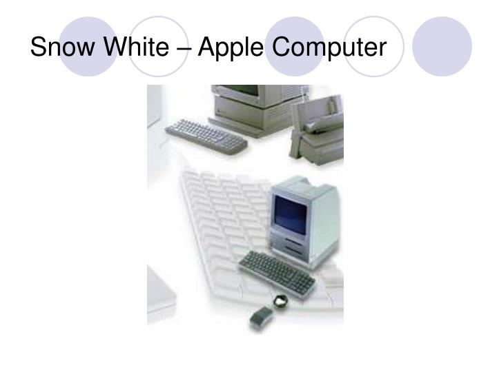Snow White – Apple Computer