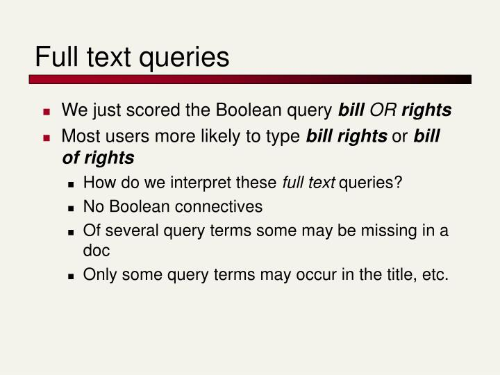 Full text queries