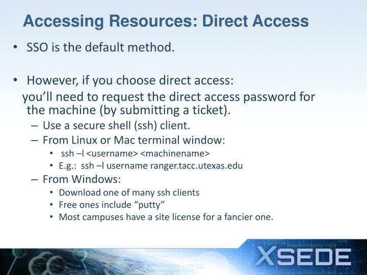 Accessing Resources: Direct Access