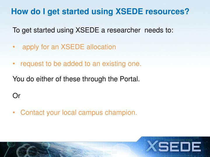 How do I get started using XSEDE resources?