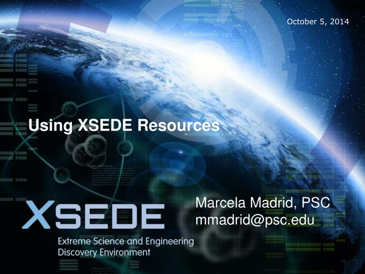 Using XSEDE Resources