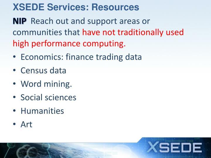 XSEDE Services: Resources