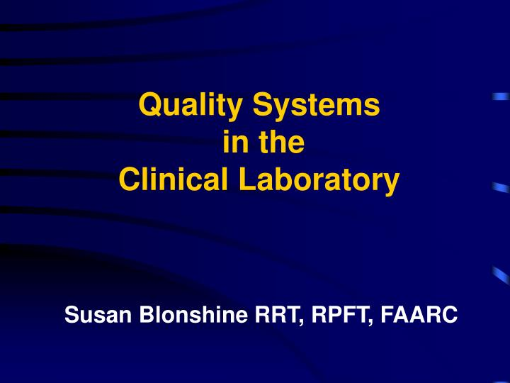 quality systems in the clinical laboratory n.