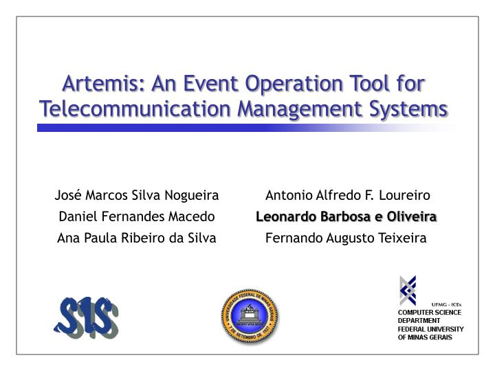 artemis an event operation tool for telecommunication management systems n.