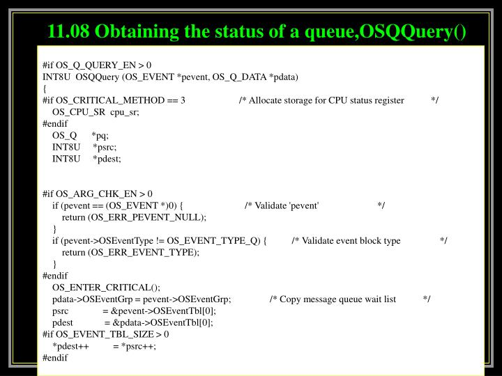 11.08 Obtaining the status of a queue,OSQQuery()