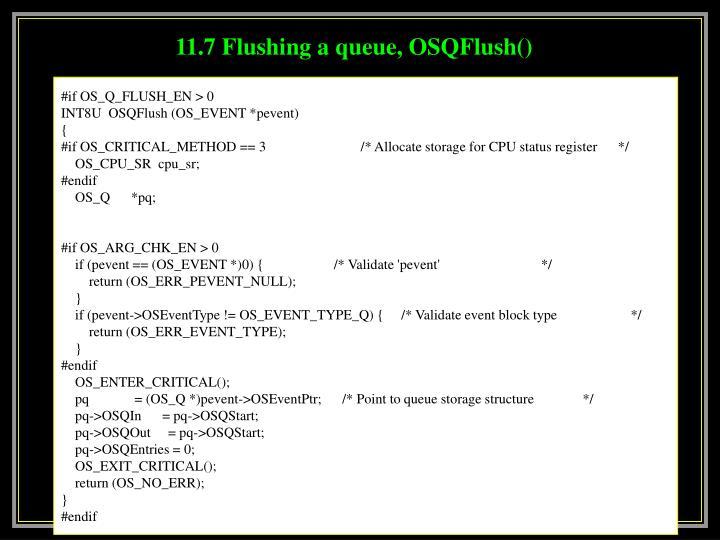 11.7 Flushing a queue, OSQFlush()