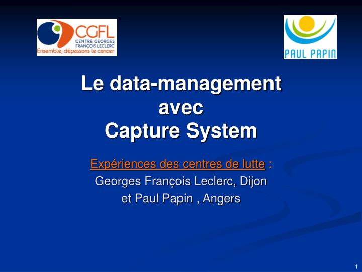 Le data management avec capture system