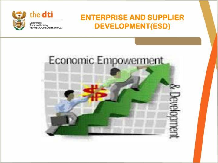 ENTERPRISE AND SUPPLIER DEVELOPMENT(ESD