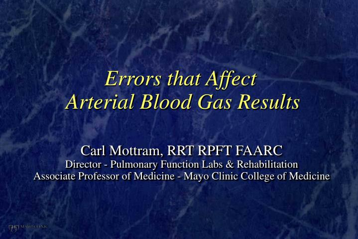 errors that affect arterial blood gas results n.