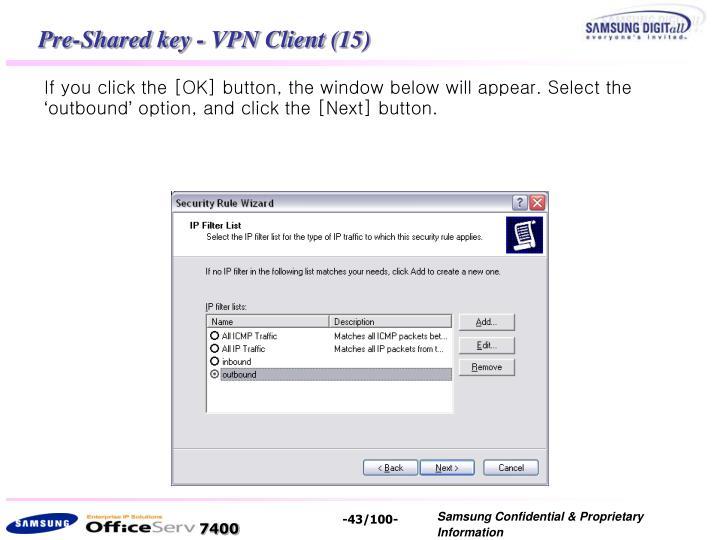 Pre-Shared key - VPN Client (15)