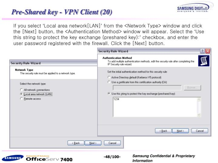 Pre-Shared key - VPN Client (20)