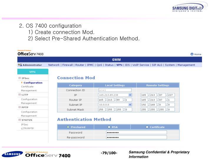 2. OS 7400 configuration