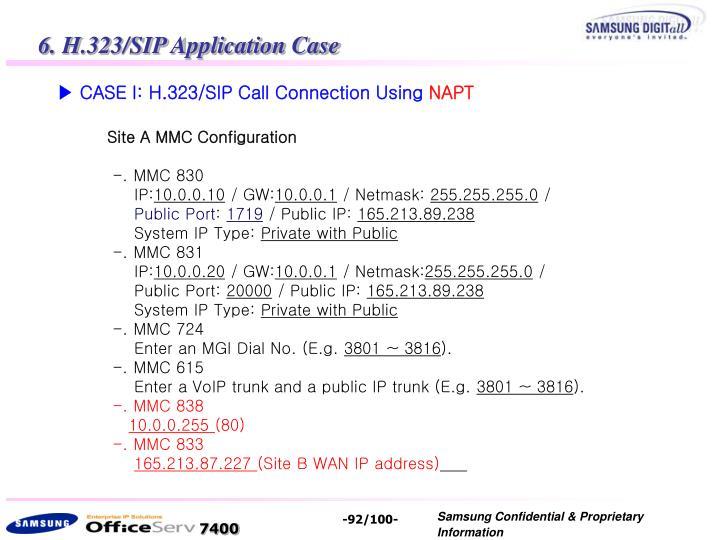 6. H.323/SIP Application Case