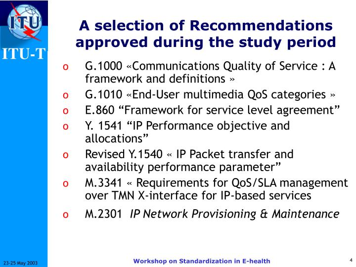 A selection of Recommendations approved during the study period