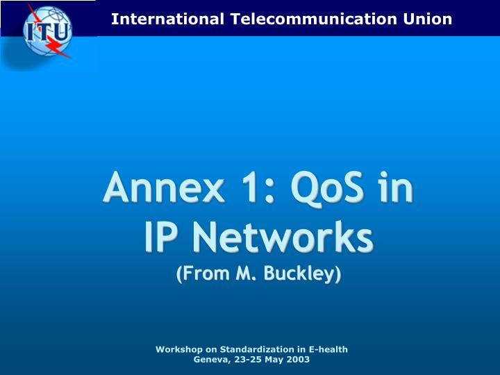 Annex 1: QoS in