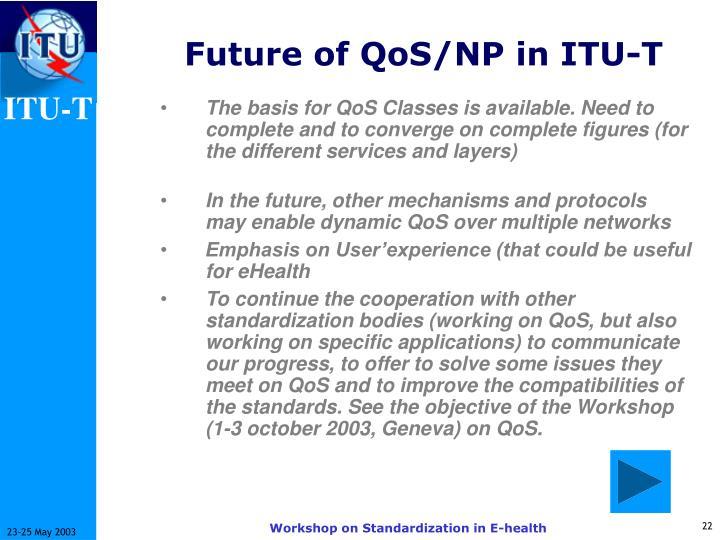Future of QoS/NP in ITU-T
