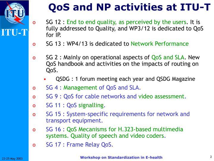 Qos and np activities at itu t